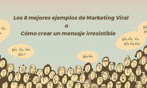 marketing viral ejemplos