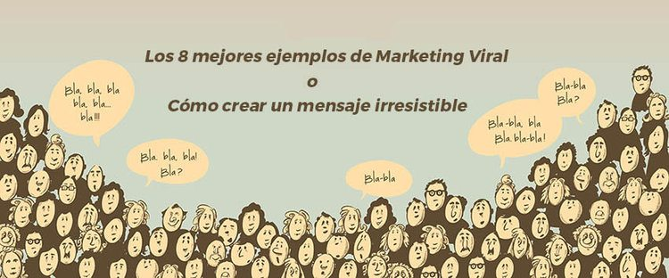 marketing viral ejemplos