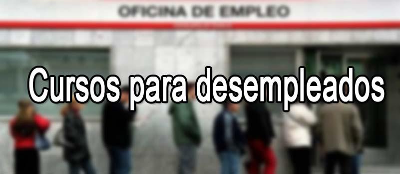 Cursos Para Desempleados 2021 Ayudas Y Subvenciones