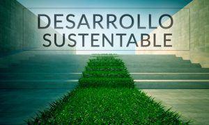 desarrollo sustentable qué es